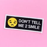 Don't Tell Me To Smile Iron-On Patch - Witch - Goth - Nu Goth - Witch Worldwide