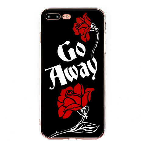 Go Away iPhone Case 6 6s 6+ 7+ 7s 8s 8+ SE Goth Roses Coffin Sassy Gothic