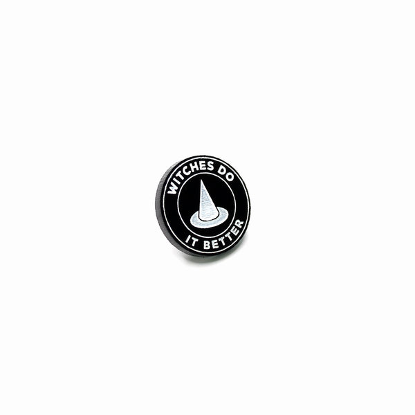 Witches Do It Better Pin - Witch - Goth - Nu Goth - Witch Worldwide