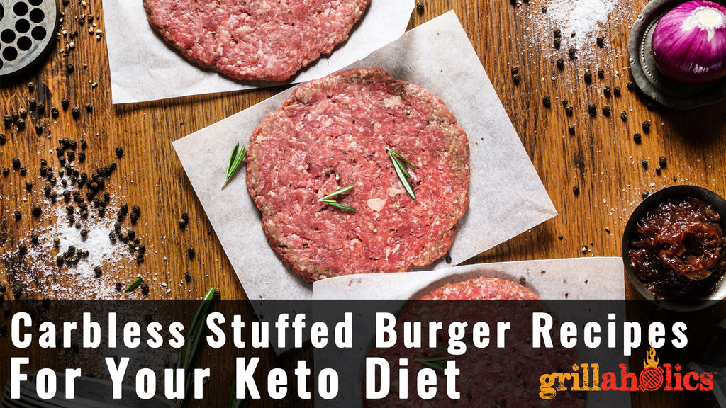 Carb-less Stuffed Burger Recipes for Your Keto Diet