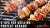 5 Tips For Grilling Perfect Kebabs