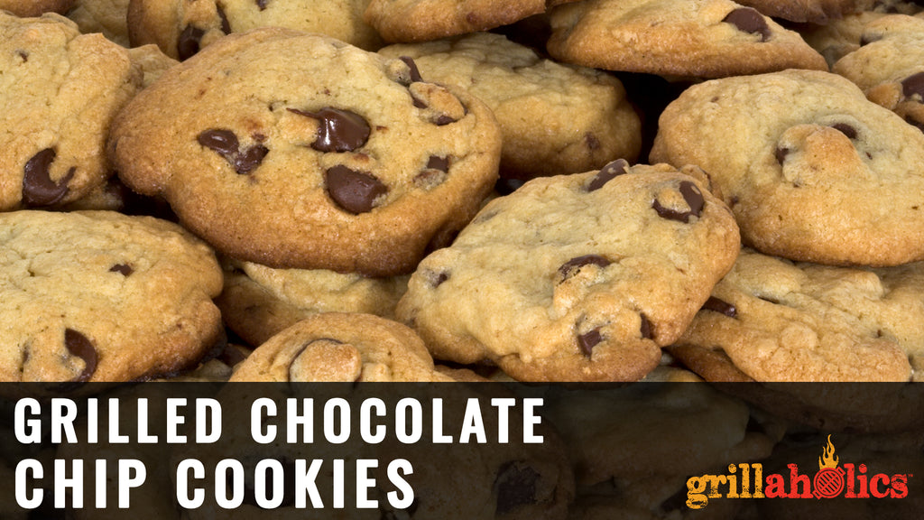 Grilled Chocolate Chip Cookies