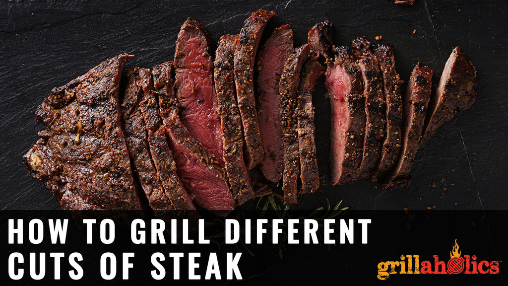 How To Grill Different Types Of Steak