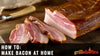 How to Make Bacon at Home