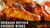 Sriracha Buffalo Chicken Wings