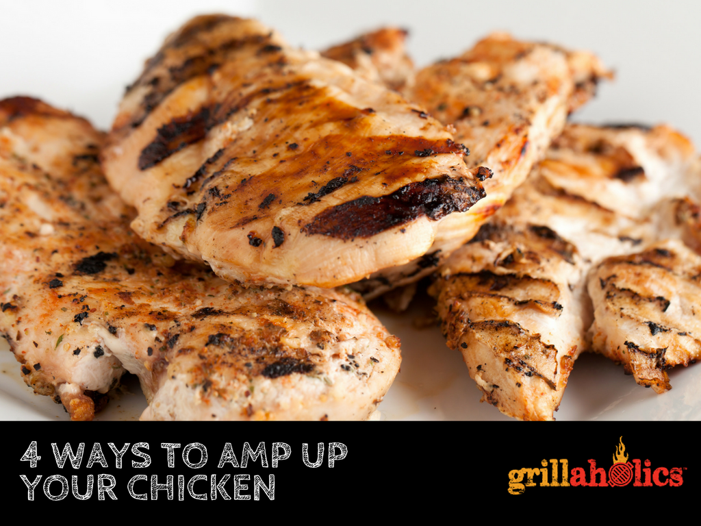 4 WAYS TO AMP UP YOUR CHICKEN
