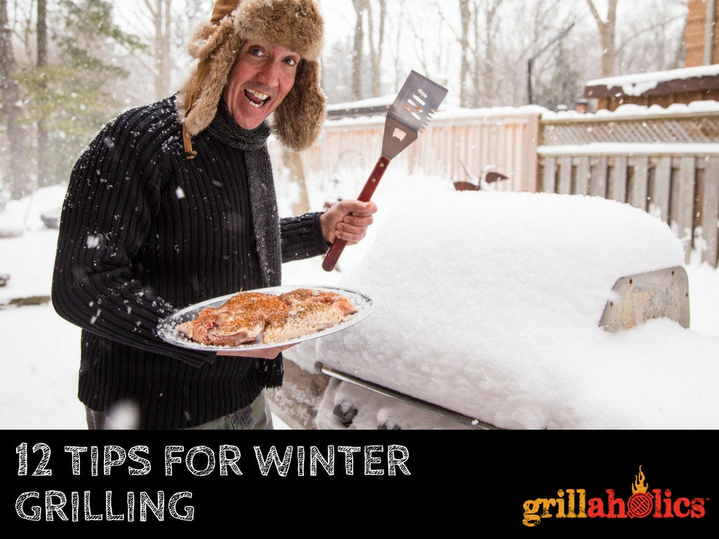 12 tips for winter grilling