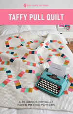 Taffy Pull Quilt Printed Pattern by Pen and Paper Patterns - brewstitched.com