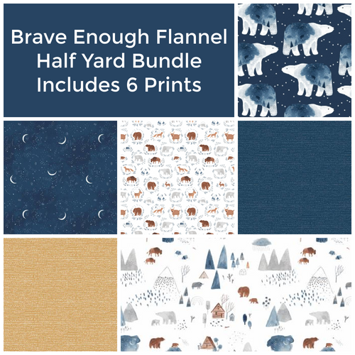 Brave Enough to Dream Flannel Half Yard Bundle - brewstitched.com
