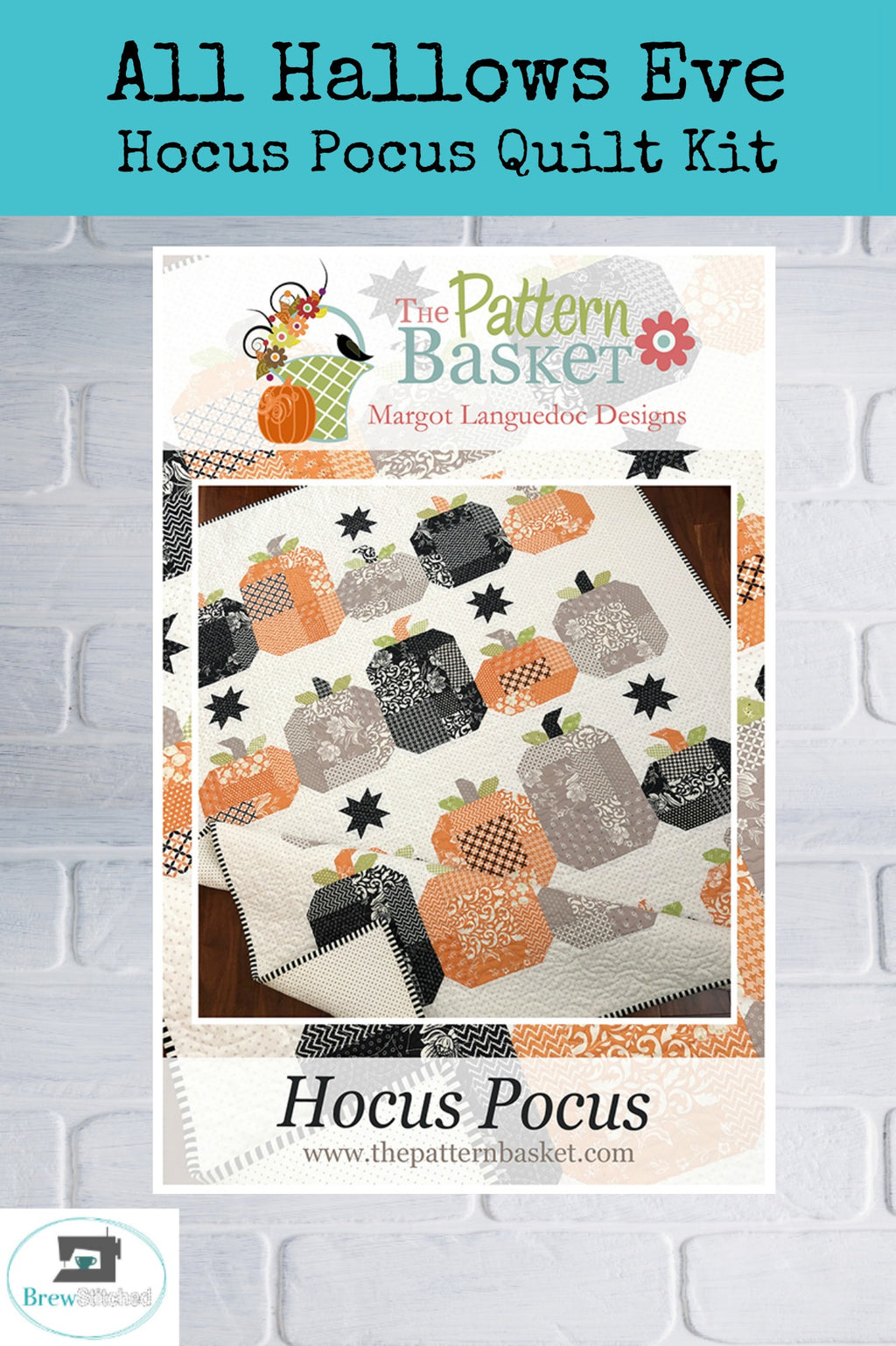 All Hallows Eve Hocus Pocus Quilt Kit - brewstitched.com