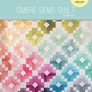 Ombre Gems Quilt Paper Pattern from Quilty Love - brewstitched.com