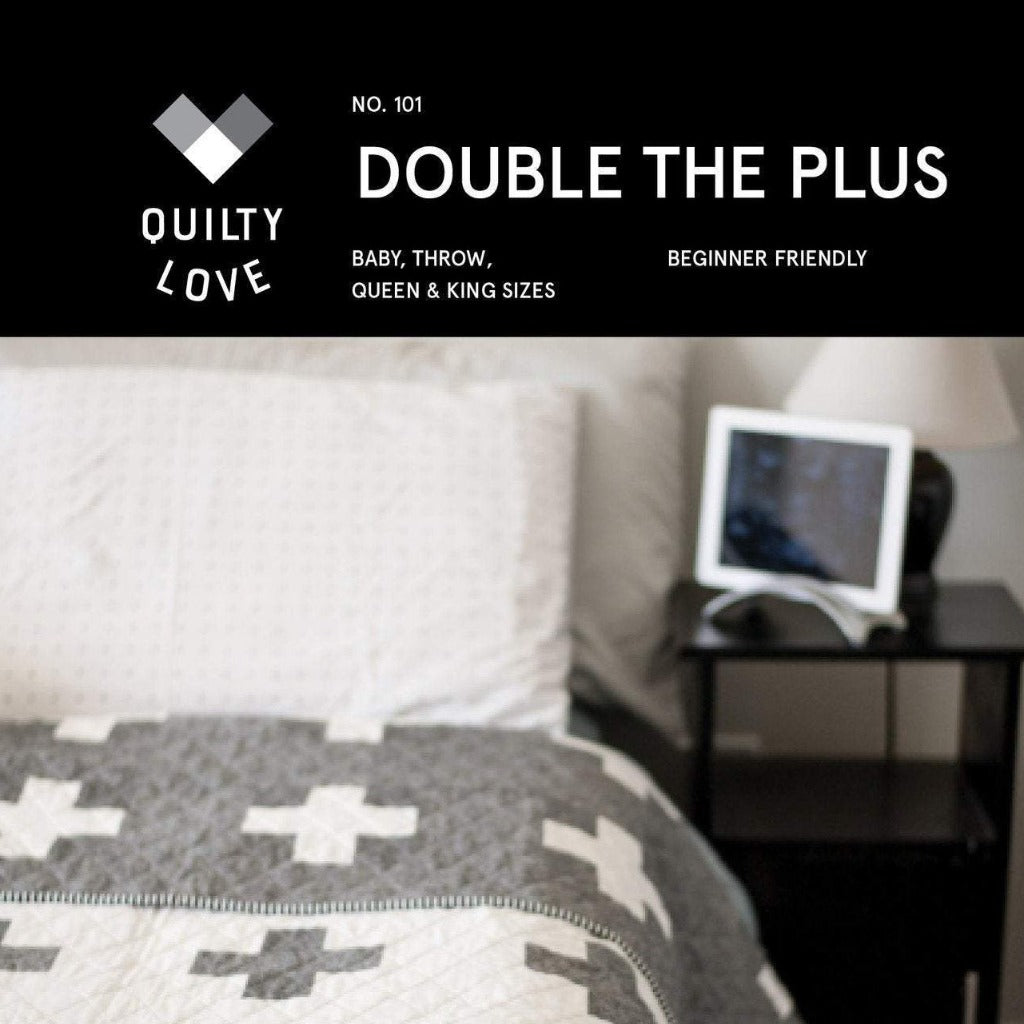 Double the Plus Quilt Pattern from Quilty Love - brewstitched.com