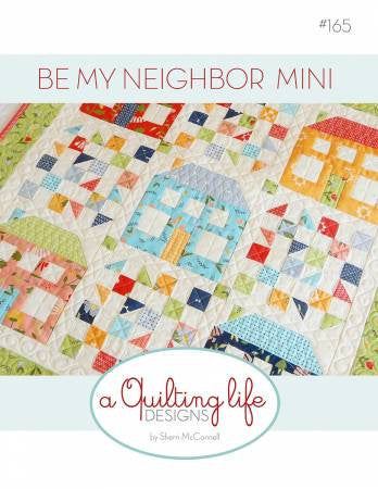 Be My Neighbor Mini Quilt Paper Pattern by Quilting Life Designs - brewstitched.com
