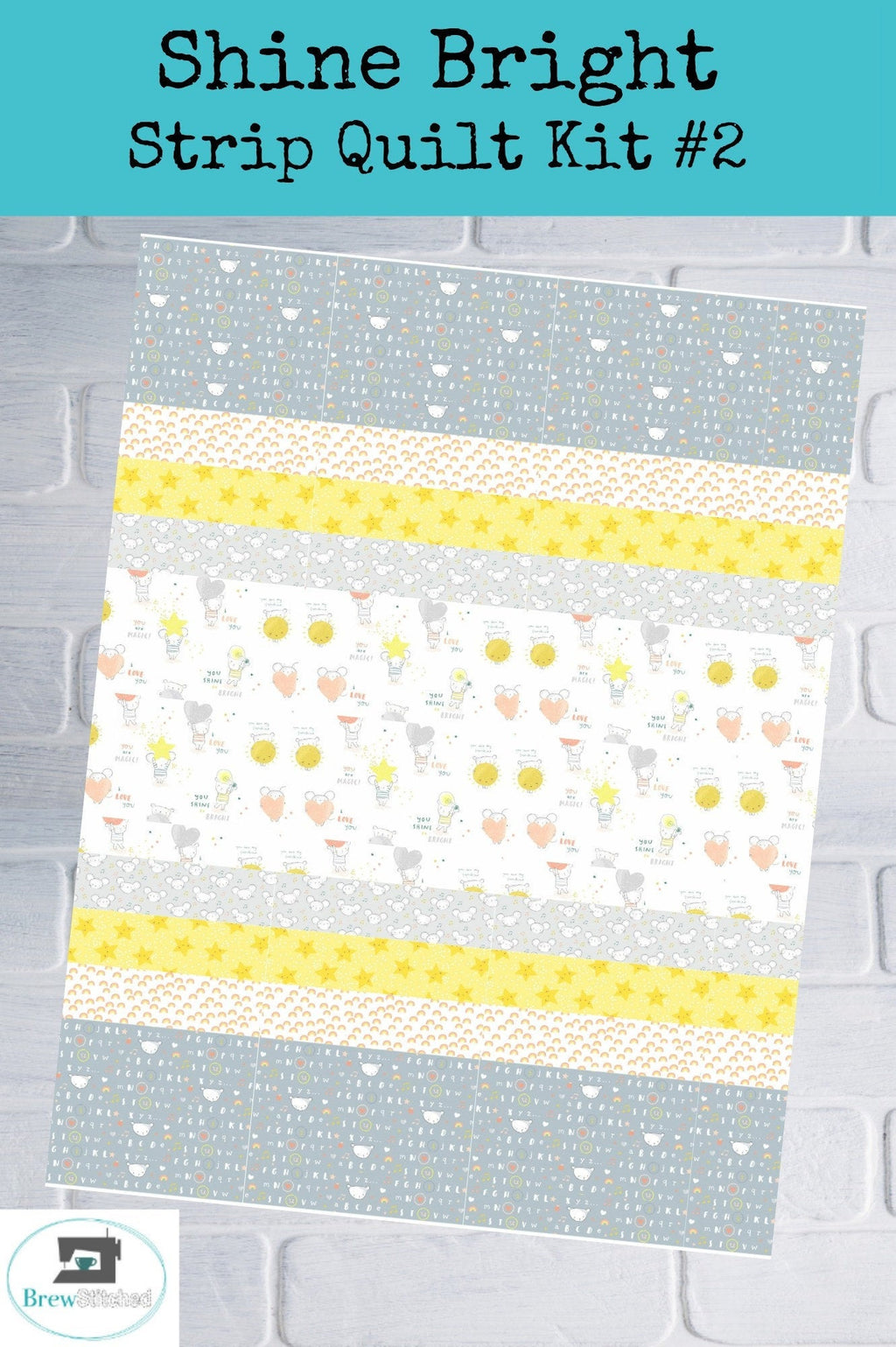Shine Bright Baby Quilt Kit Option 2 - brewstitched.com