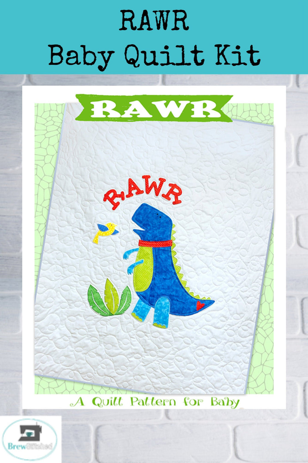 RAWR Dino Applique Baby Quilt Kit - brewstitched.com