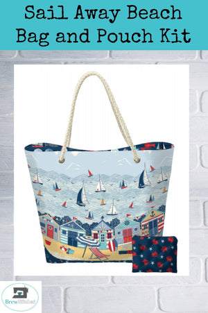 Sail Away Beach Bag and Coordinating Pouch Kit - brewstitched.com