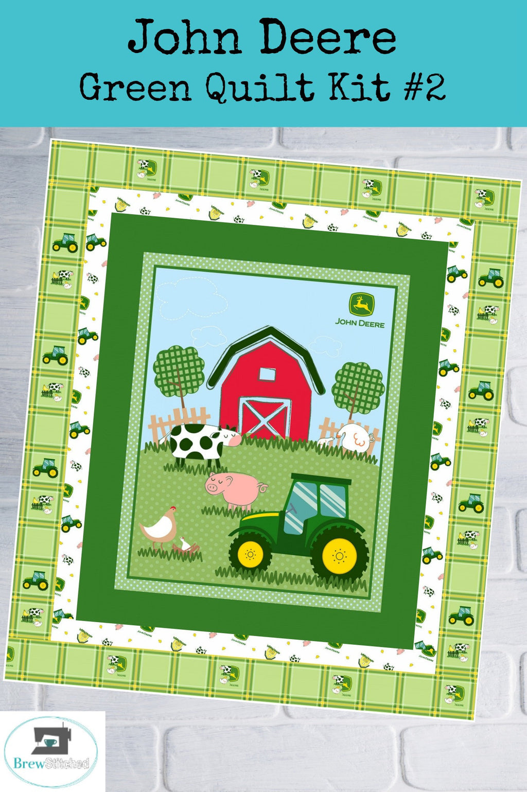 John Deere Green Quilt Kit #2 measures 52 x 59 - brewstitched.com