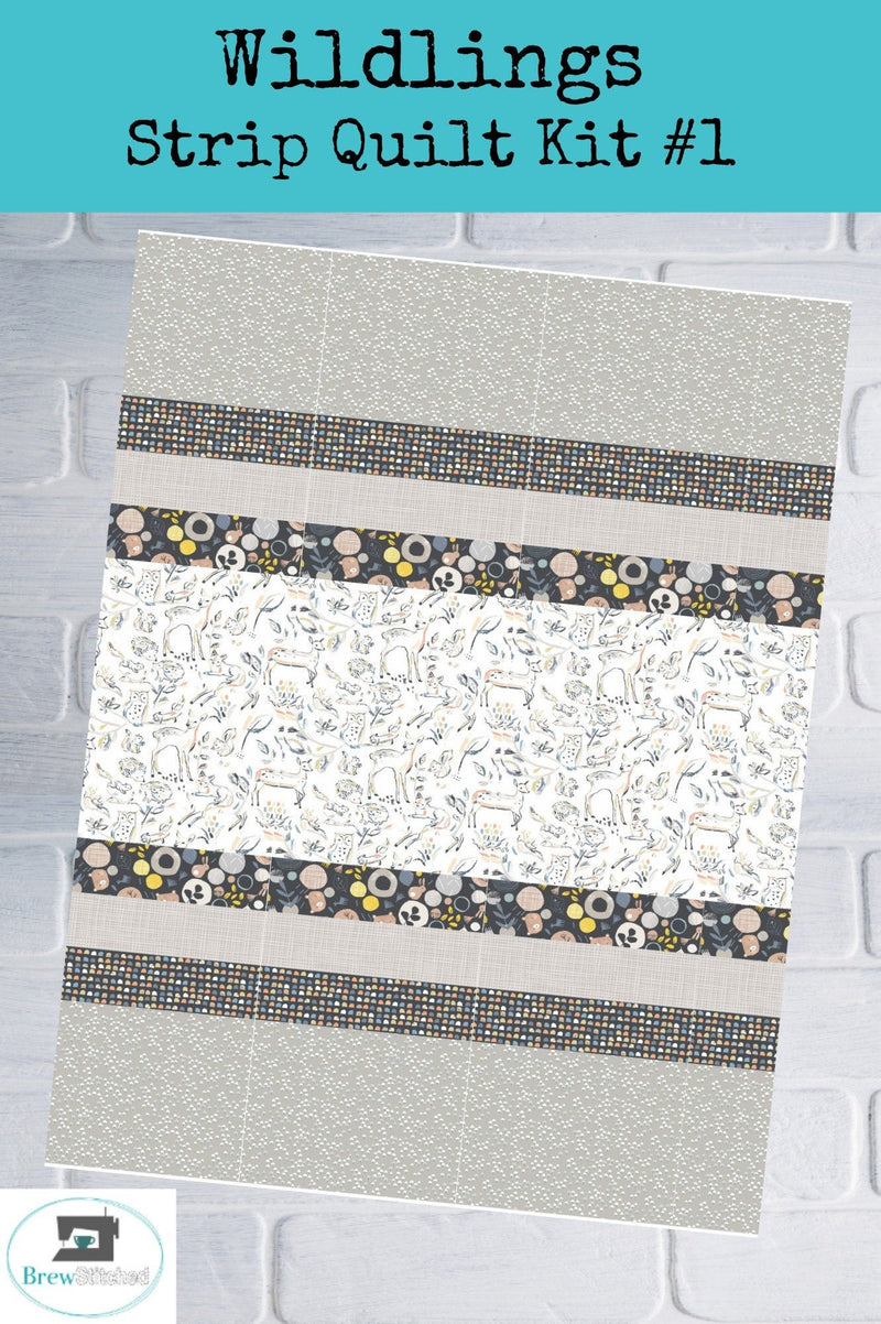 Wildlings Strip Quilt Kit Option 1 - brewstitched.com