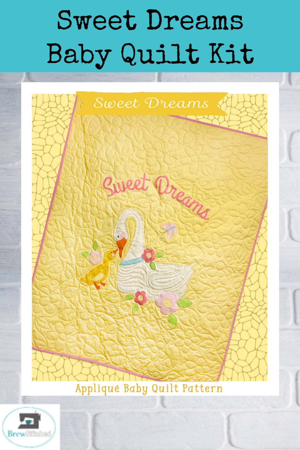 Sweet Dreams Applique Baby Quilt Kit - brewstitched.com