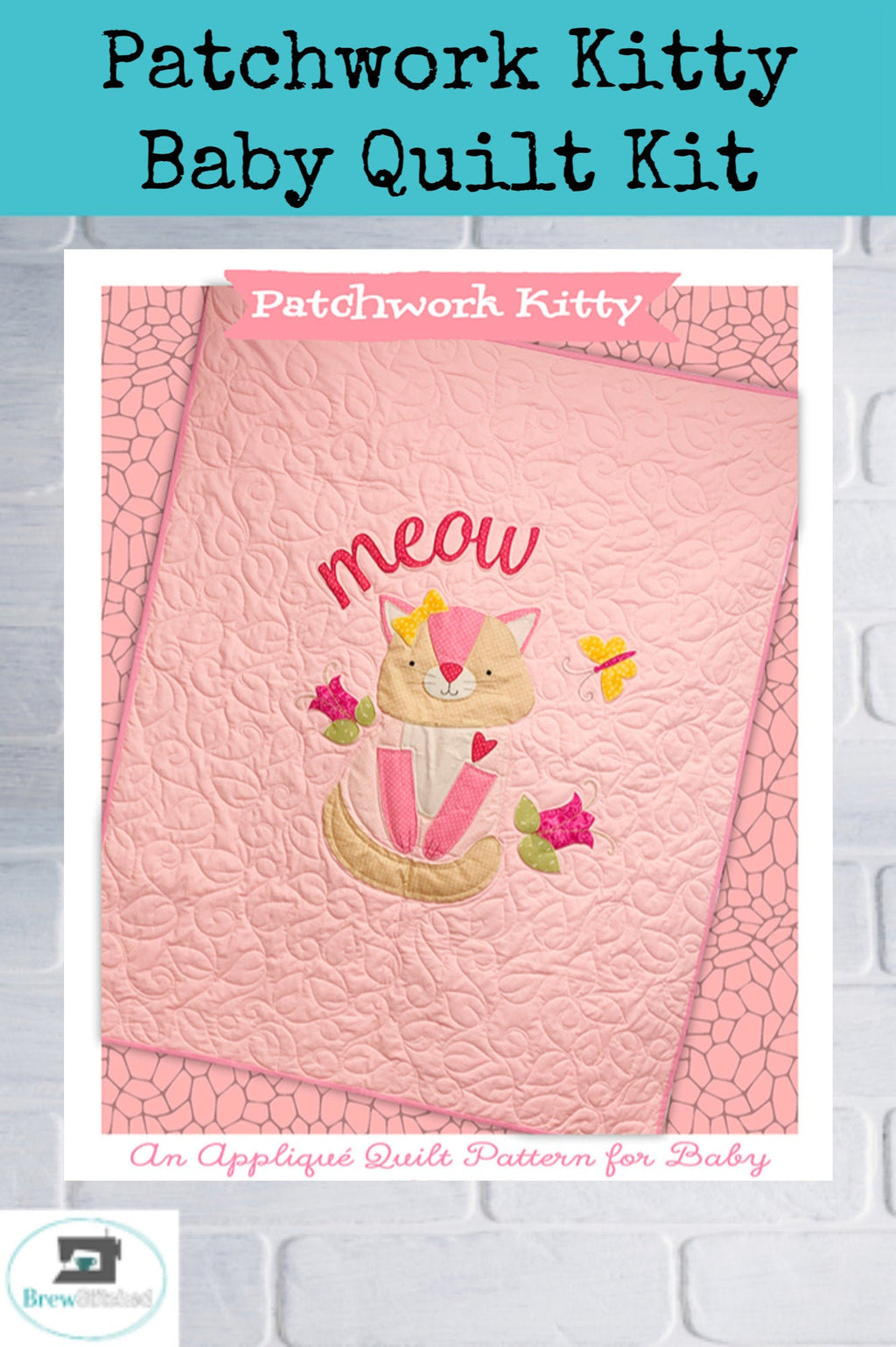 Patchwork Kitty Baby Quilt Kit - brewstitched.com