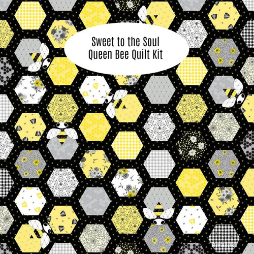 Queen Bee Sweet to the Soul Quilt Kit - Coming Nov 2020 - brewstitched.com