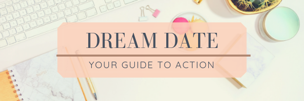 Put Your Dream Date Goals into Action