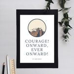 Courage! Onward! | Printable