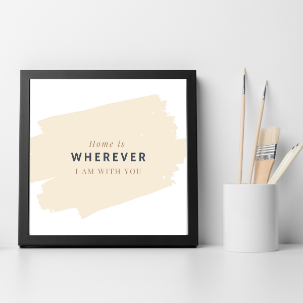Home Is Where I am With You | Printable