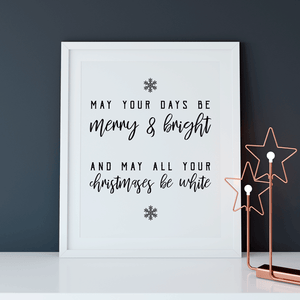 May Your Christmas Be White | Printable