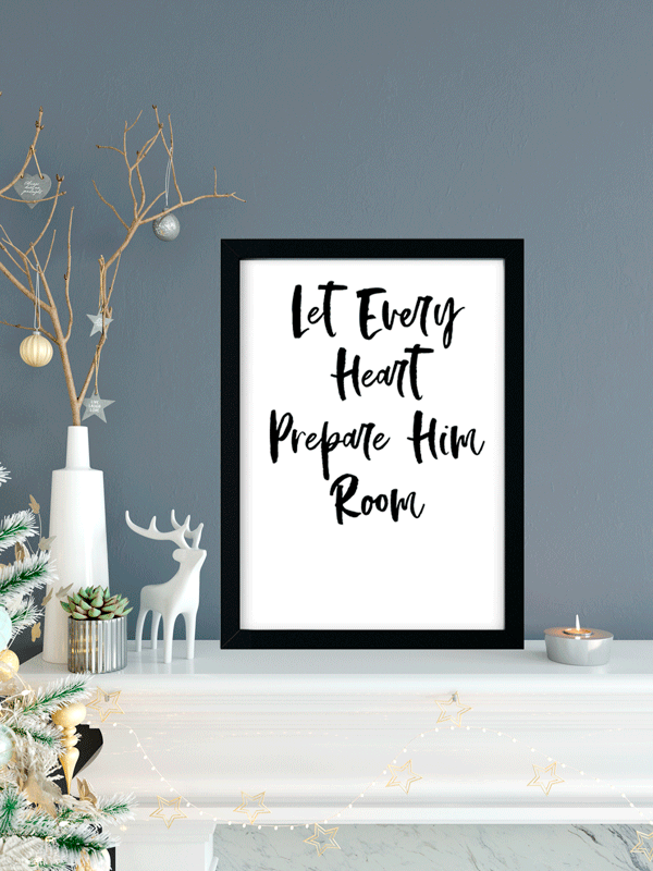 Let Every Heart Prepare | Printable