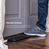 Deactivate HAVEN by using your foot to press the raised wedge down to unlock