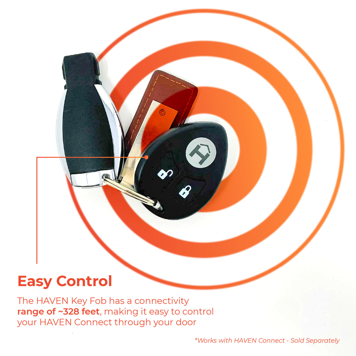 The Haven key fob has a connectivity range of about 328 feet, making it easy to control through your door