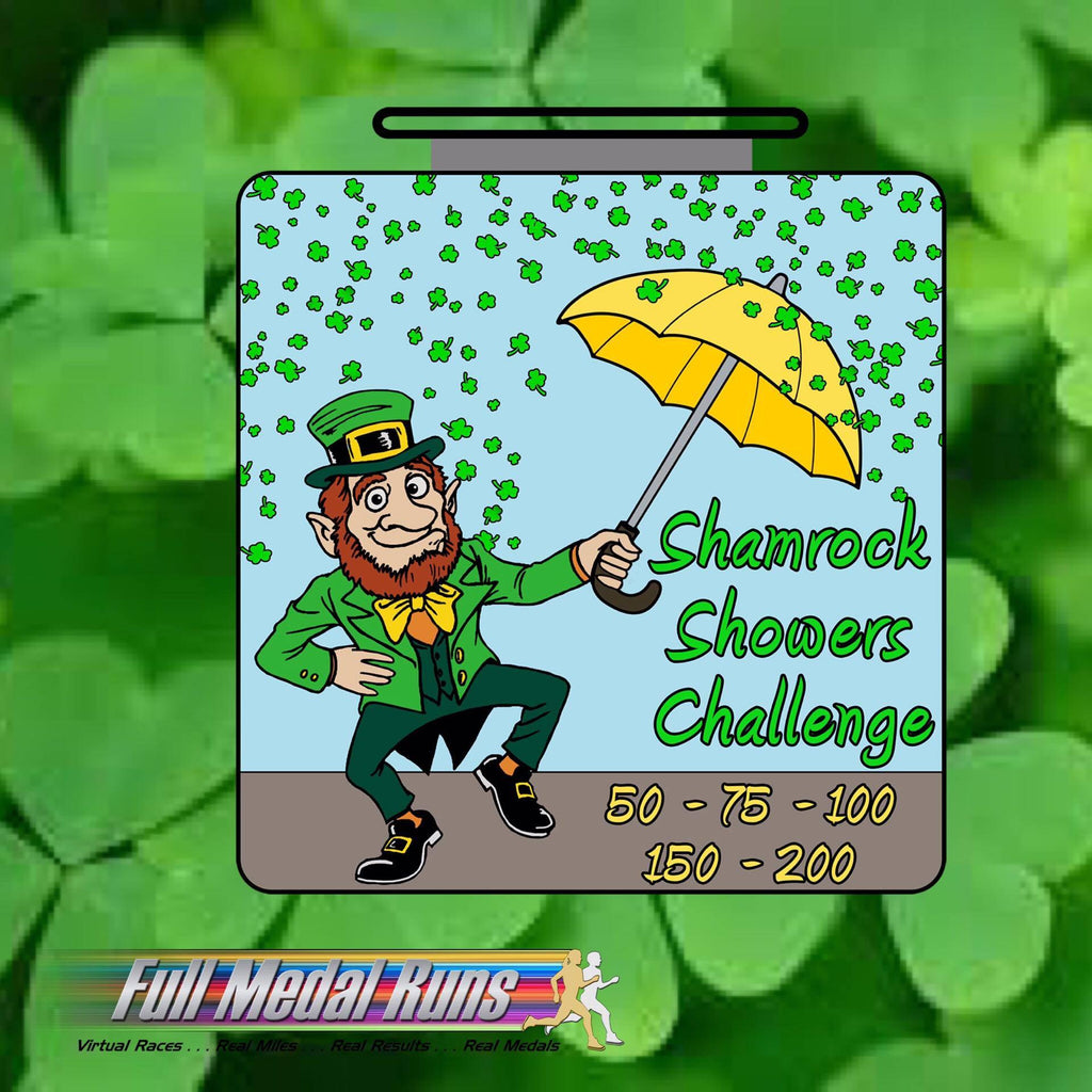 SHAMROCK SHOWERS CHALLENGE - Full Medal Runs Running Medals
