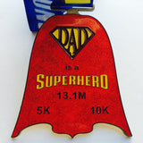 DAD IS A SUPERHERO - ONLY 10 LEFT! - Full Medal Runs Running Medals