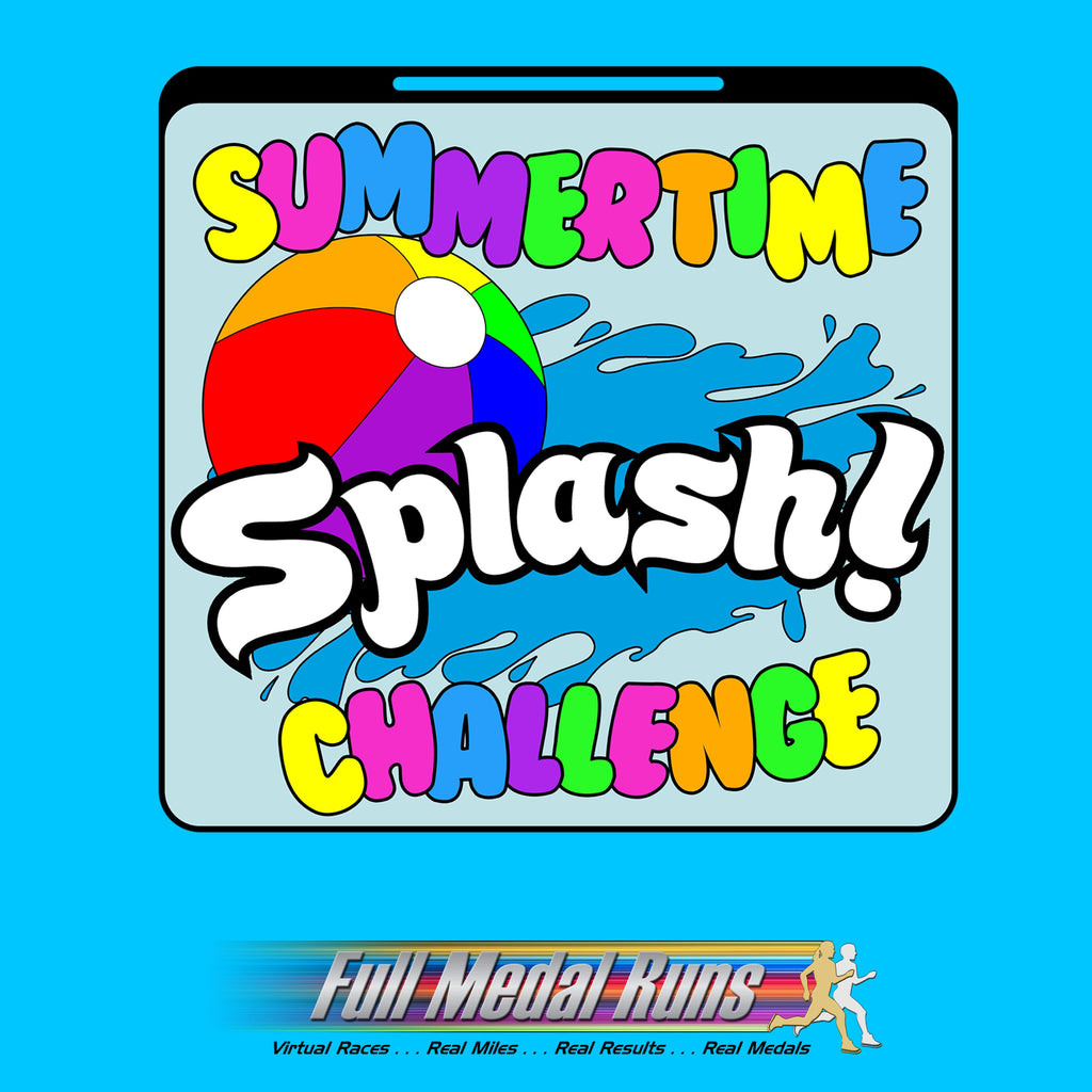 SUMMERTIME SPLASH CHALLENGE - Full Medal Runs Running Medals