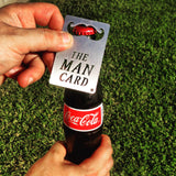 The Man Card bottle opener, credit card sized