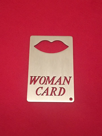 WOMAN CARD Wallet Sized Bottle opener