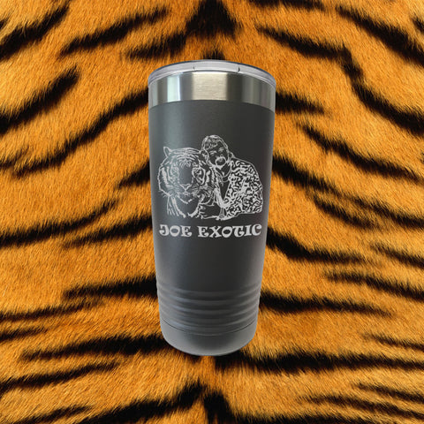 Joe Exotic Laser Engraved 20 Oz Stainless Insulated Tumbler