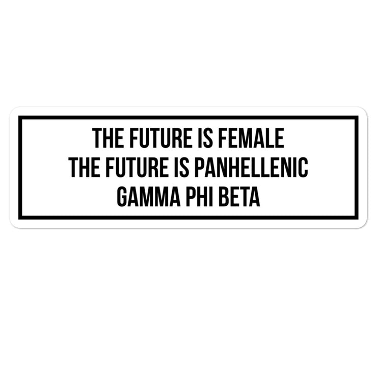 Gamma Phi Beta The Future is Panhellenic - Sticker