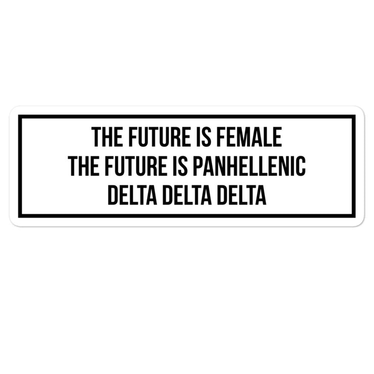 Delta Delta Delta The Future is Panhellenic - Sticker