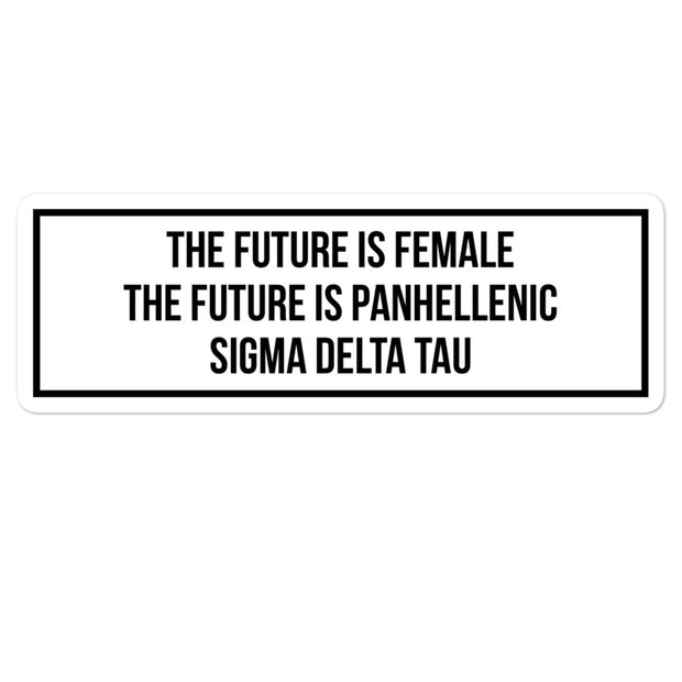 Sigma Delta Tau The Future is Panhellenic - Sticker
