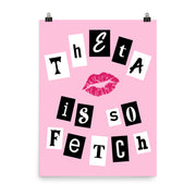 Kappa Alpha Theta Poster- So Fetch