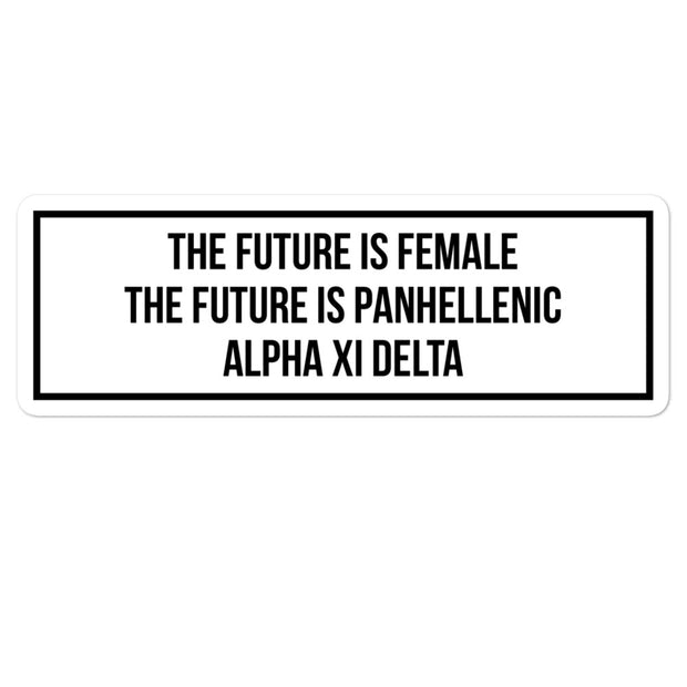 Alpha Xi Delta The Future is Panhellenic - Sticker