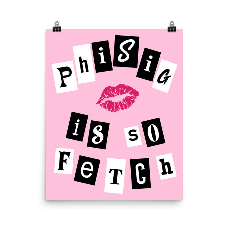 Phi Sigma Sigma Poster- So Fetch