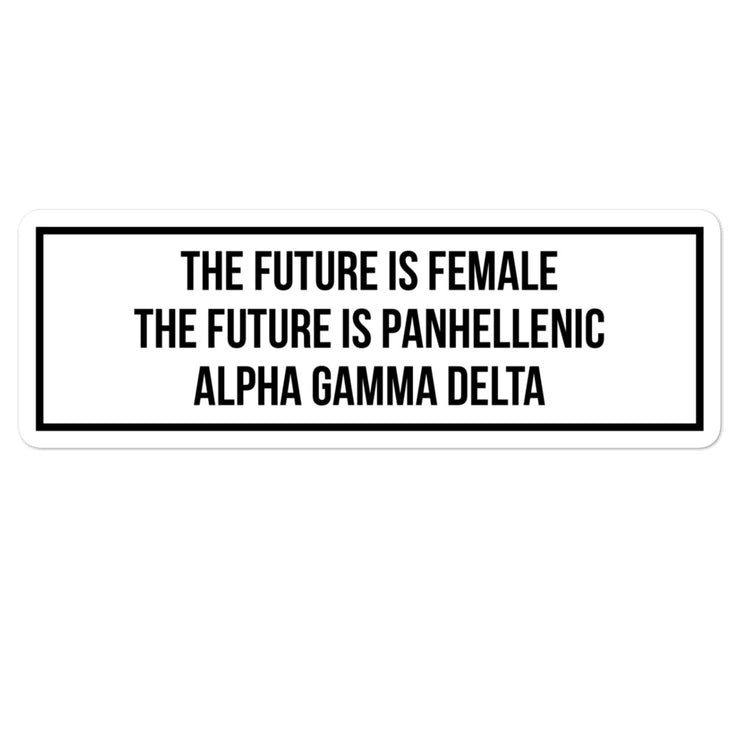 Alpha Gamma Delta The Future is Panhellenic - Sticker