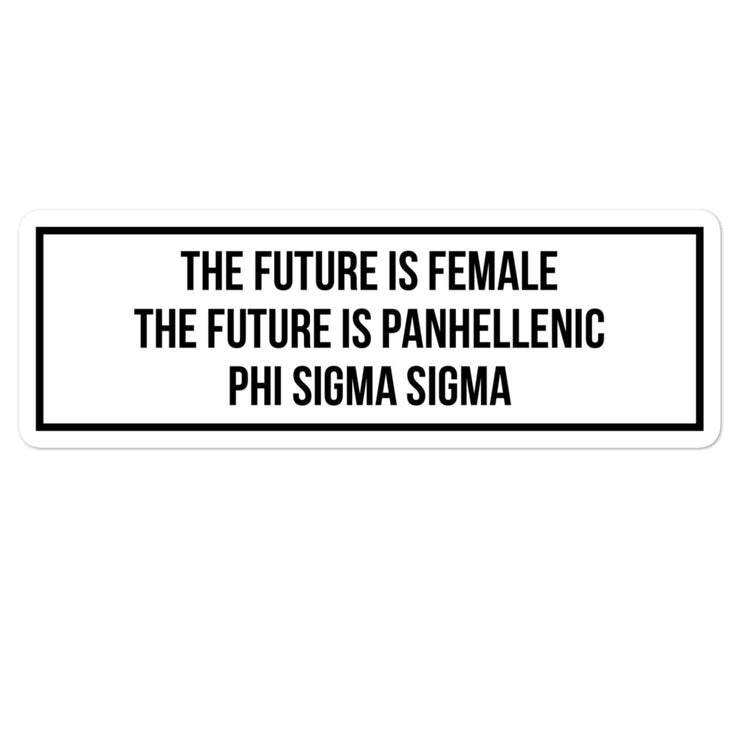 Phi Sigma Sigma The Future is Panhellenic - Sticker
