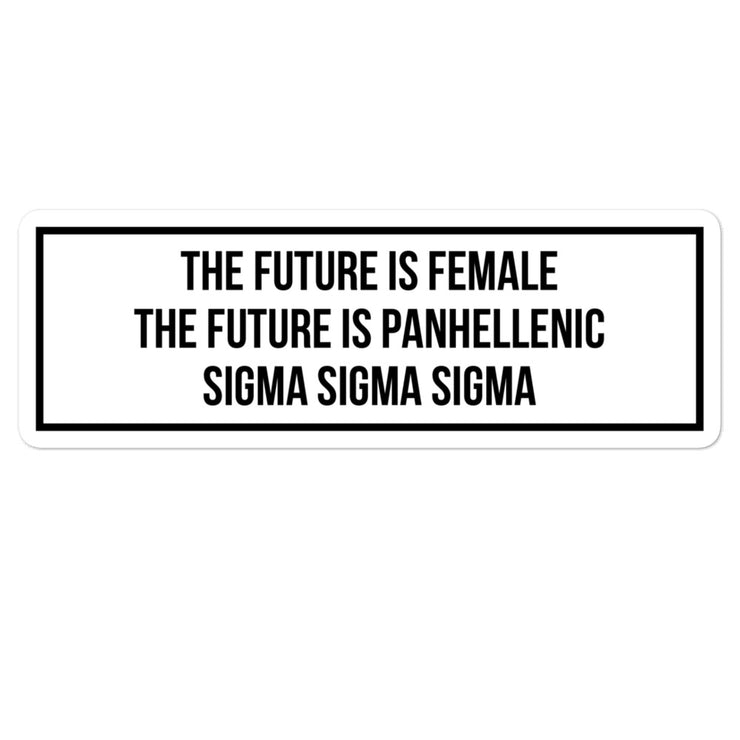 Sigma Sigma Sigma The Future is Panhellenic - Sticker