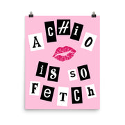 Alpha Chi Omega Poster- So Fetch