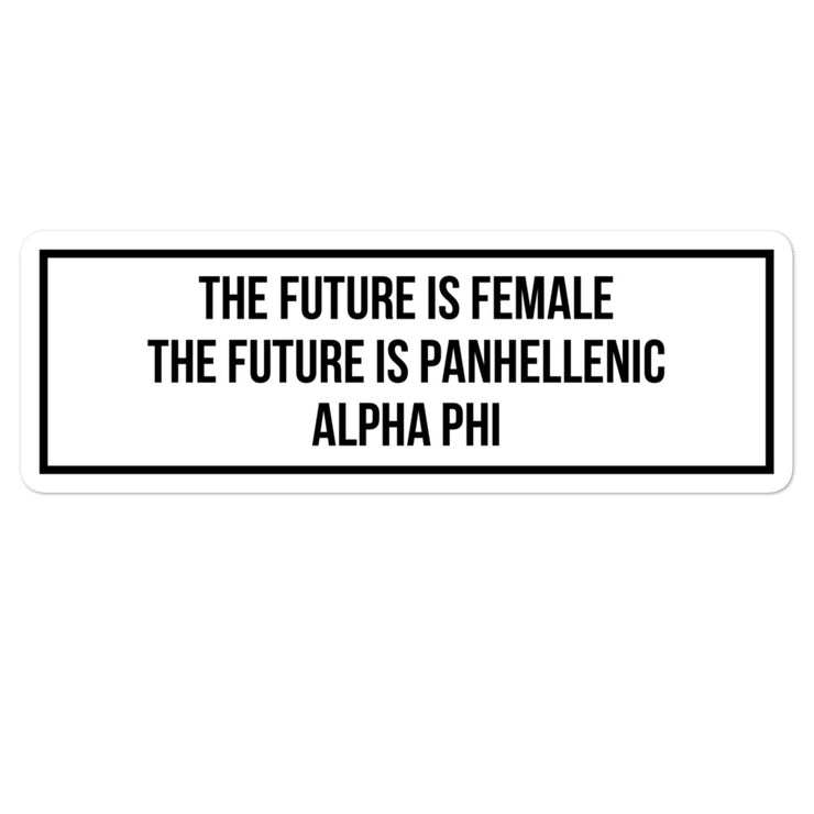 Alpha Phi The Future is Panhellenic - Sticker