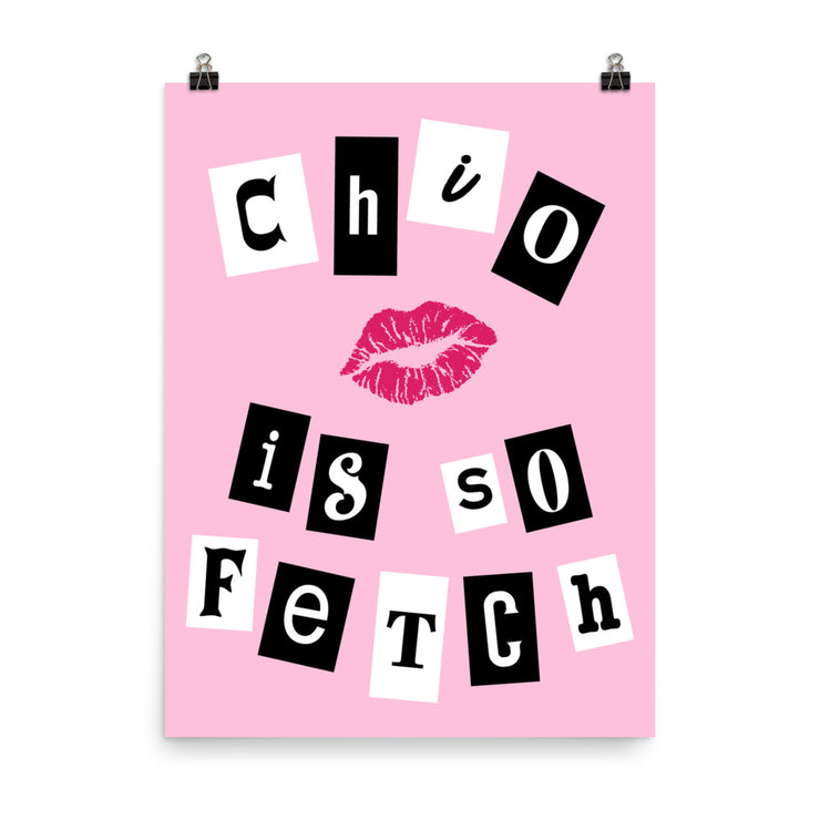 Chi Omega Poster- So Fetch